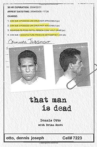 That Man Is Dead Book by Dennis Otto